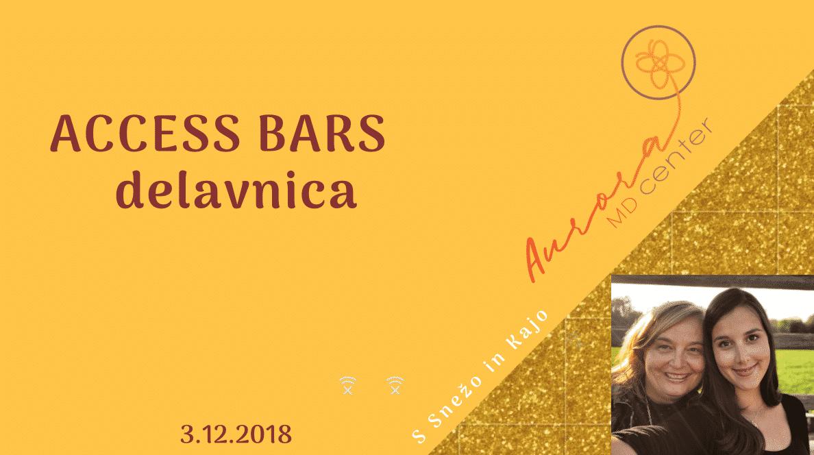 Access Bars delavnica s Snežo in Kajo, 3.12.2018