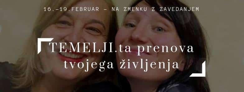 TEMELJIta prenova s Snežo Ulčar in Ano Peskar, od 16.2. do 19.2.