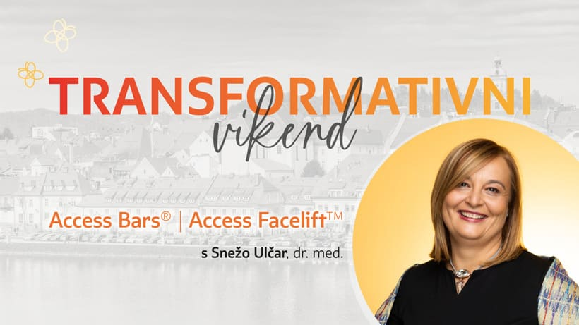 Transformativni vikend z zdravnico, v Mariboru – Access Facelift™