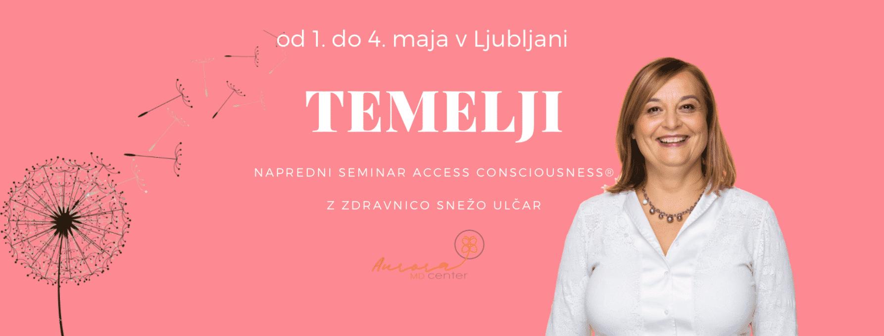 Seminar TEMELJI z zdravnico v Ljubljani, 1.-4.5.2019