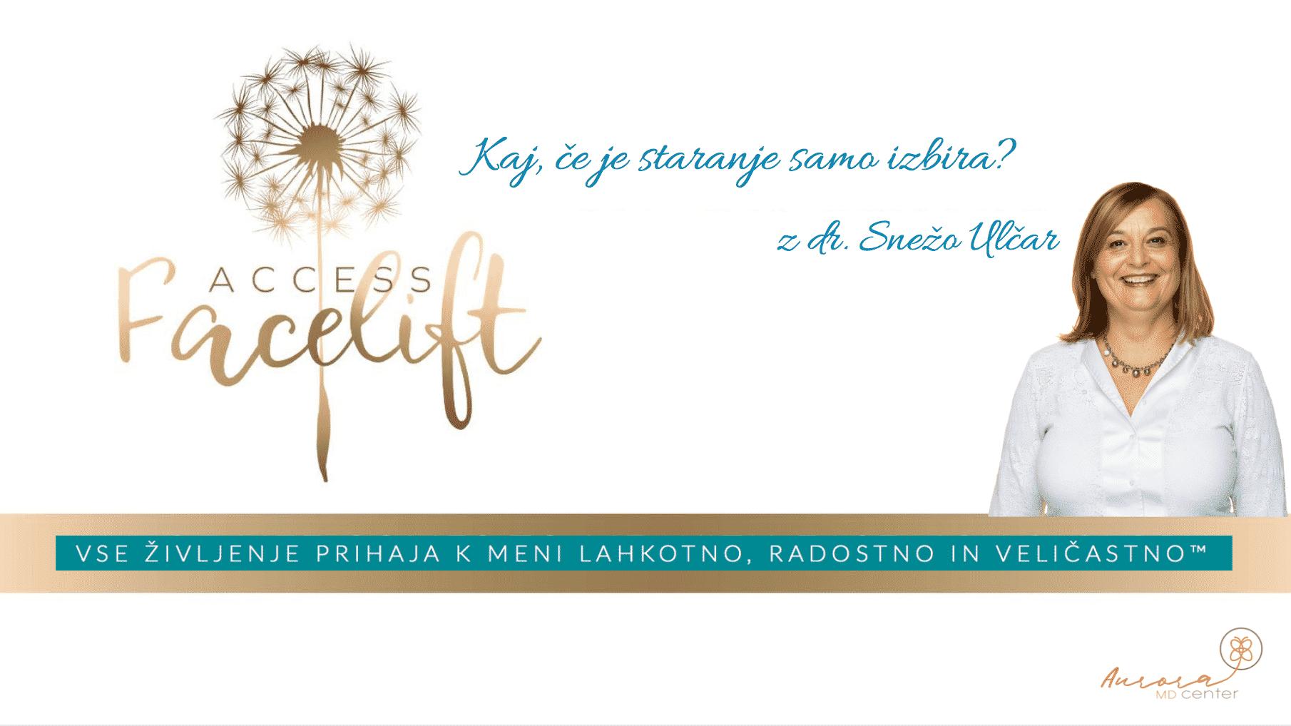 Access Facelift™ delavnica z dr. Snežo Ulčar, 20.7.2019, 9:30-16:30