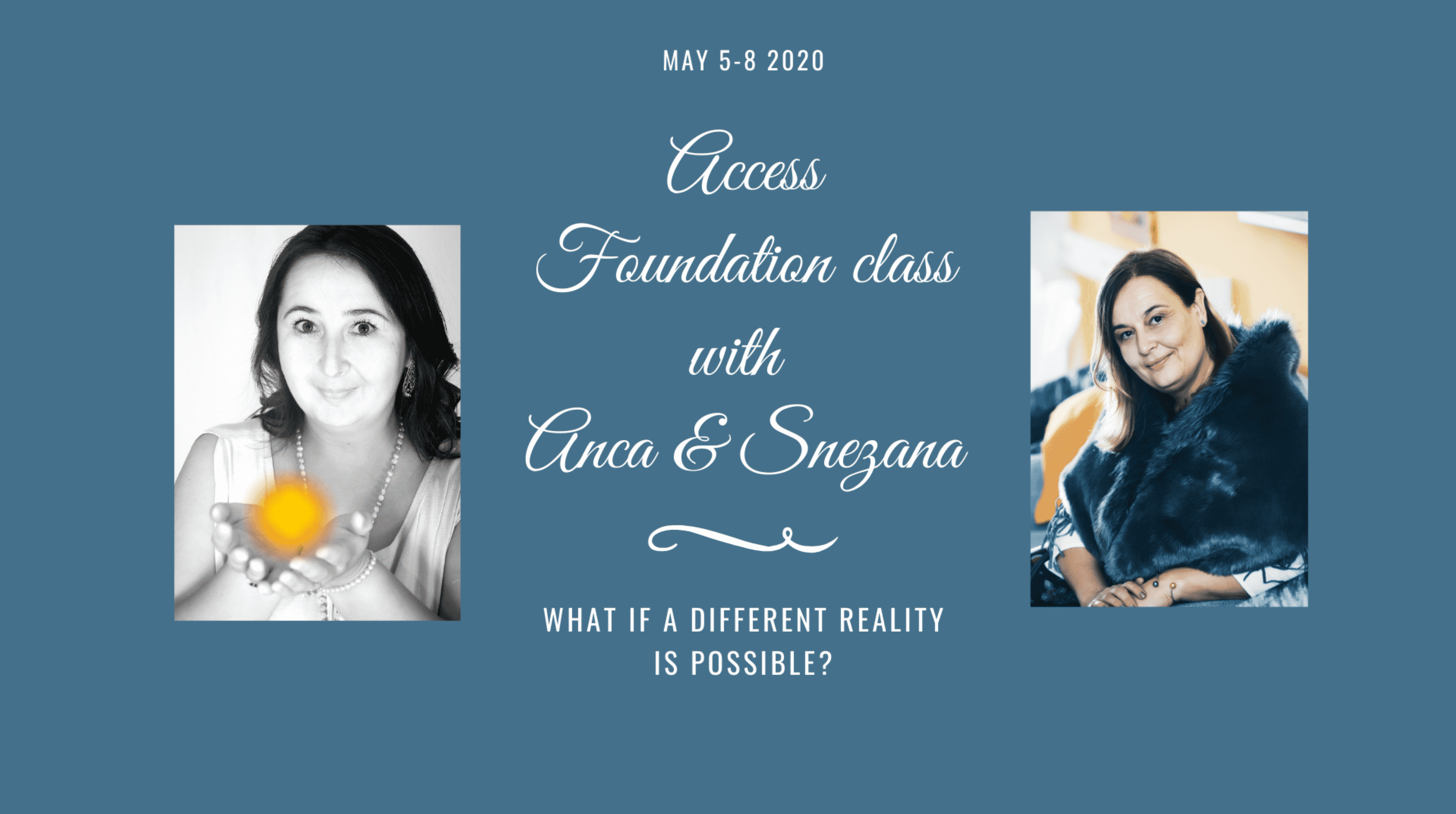 Seminar New Foundation with Anca & Snežana, Online worldwide, 5.5.-8.5.2020