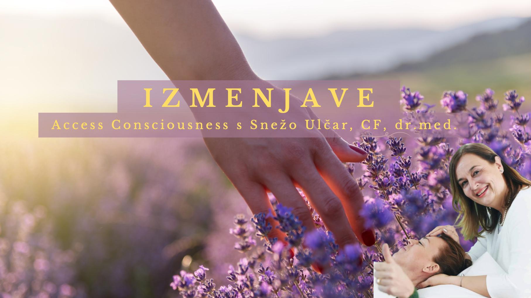 Access Consciousness izmenjave v Kranju