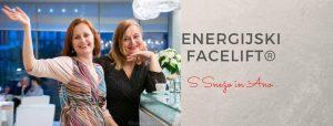 Energijski Facelift® delavnica s Snežo in Ano na Primorskem